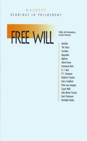 Free Will (Hackett Readings in Philosophy)