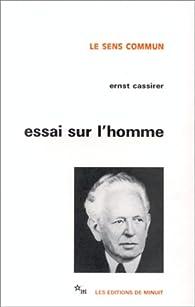 Essai sur l'homme par Ernst Cassirer