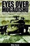 img - for Eyes Over Mogadishu: Photos and Stories book / textbook / text book