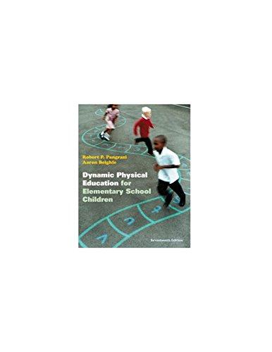 Dynamic Physical Education for Elementary School Children (17th Edition)
