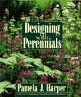 Designing with Perennials, Pamela J. Harper, 0025481800