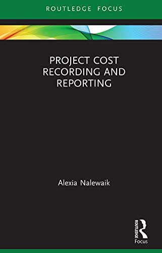 Project Cost Recording and Reporting (Fundamentals of Project Management)