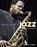 Concise Guide to Jazz 9780131750920