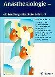 img - for An sthesiologie - ein handlungsorientiertes Lehrbuch. book / textbook / text book