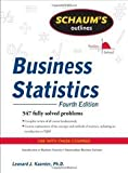 img - for Schaum's Outline of Business Statistics, Fourth Edition (Schaum's Outline Series) 4th (forth) edition book / textbook / text book