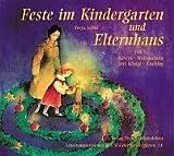img - for Feste im Kindergarten und Elternhaus, Tl.1, Advent, Weihnachten, Drei K nige, Fasching book / textbook / text book