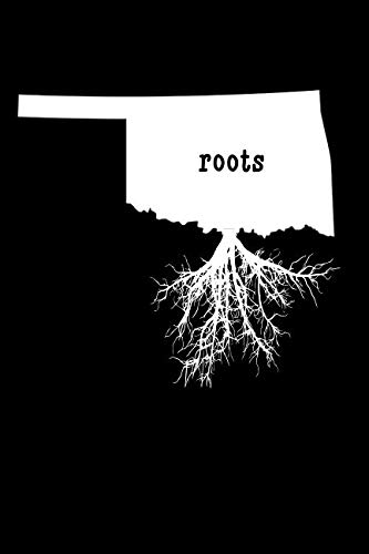 Oklahoma Roots: Blank Lined Notebook, Journal or Diary