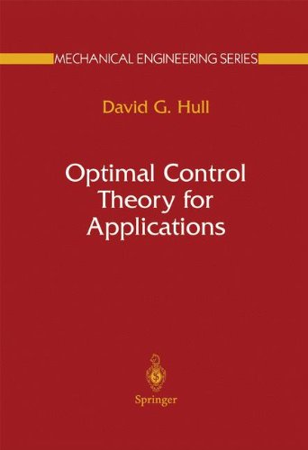 Optimal Control Theory for Applications (Mechanical Engineering Series)