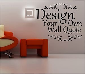 online design design your own wall quote art up to 12 words vinyl