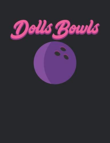 Bowling Scorebuch: Trainingstagebuch für dein Bowlingtraining und deine Bowlingspiele ♦ Führe Protokoll, notiere jeden Strike, Spare und deine ... ♦ großzügiges A4+ Format ♦ Motiv: Dolls Bowls por MSED Notizbücher
