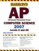 Barron's AP Computer Science, 2007-2008: Levels A and AB