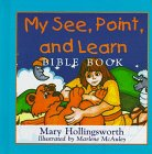 My See, Point and Learn Bible Book, Mary Hollingsworth, 080104314X