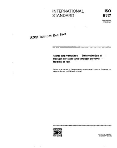 ISO 9117:1990, Paints and varnishes - Determination of through-dry state and through-dry time - Method of test PDF