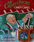 Mr. Crispy's Story of the First Candy - Candy Cane Story