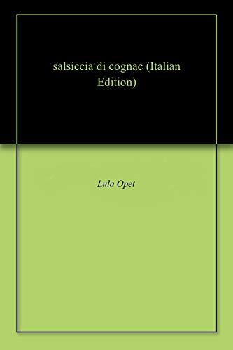 salsiccia di cognac (Italian ()