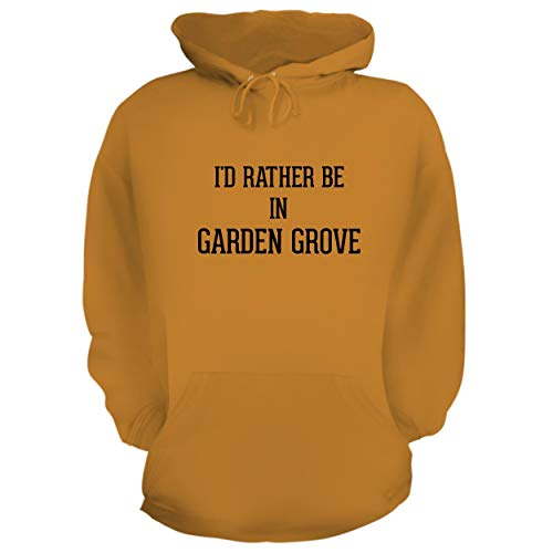 I'd Rather Be in Garden Grove - Graphic Hoodie Sweatshirt, Gold, Large