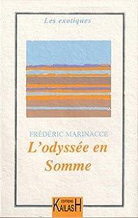 L'Odyssée en Somme par Frédéric Marinacce