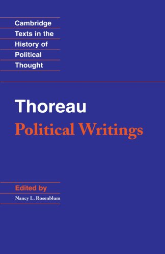 Thoreau: Political Writings (Cambridge Texts in the History of Political Thought)
