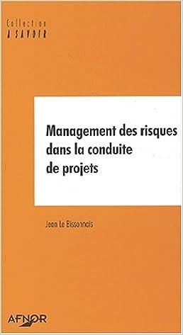 Livre gratuits en ligne Management des risques dans la conduite de projets pdf epub