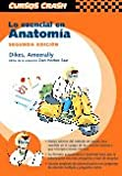 Lo Esencial en Anatomia, Dykes, Michael I. and Ameerally, Phillip, 8481746959