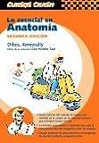 img - for Curso Crash de Mosby: Lo esencial en Anatomia, 2e (Spanish Edition) book / textbook / text book