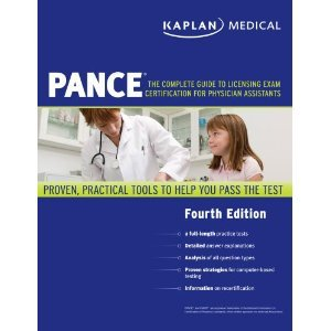 KaplanMedical PANCETheCompleteGuidetoLicensing Exam Certification for Physician Assistants 4th (Fourth) Edition