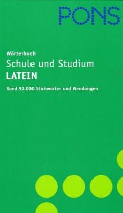PONS Globalwörterbuch Lateinisch-Deutsch