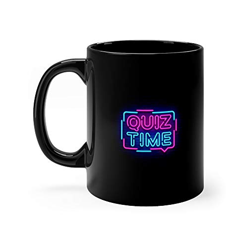Quiz Time Announcement Neon Signboard Pub Vintage Styled Glowing Letters Shining Light Questions Game Funny Mugs Cups Ceramic Cup 11 Oz (The Best Pub Quiz Questions)