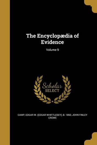 Download The Encyclopaedia of Evidence; Volume 9 pdf