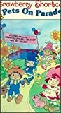 Strawberry Shortcake: Pets on Parade [VHS]