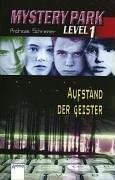 Mystery Park 02. Aufstand der Geister. ( Ab 12 J.). pdf epub