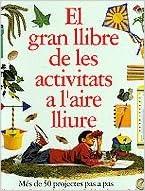 Amazon Com Llibre De Les Activitat Al Aire Lliure Jocs I Activitats Catalan Edition 9788448016111 Books