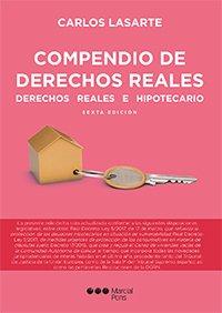 Compendio de derechos reales: Derechos reales e hipotecarios (Manuales universitarios)