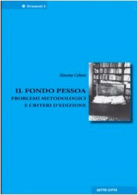 Fondo Pessoa. Problemi metodologici e criteri d'edizione