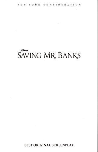 Saving Mr. Banks (2013 Best Original Screenplay for Consideration)
