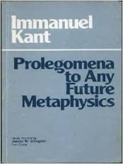 Prolegomena to Any Future Metaphysics That Will Be Able to Come Forward As Science (Hpc Classics Series) (English and German Edition), Immanuel Kant