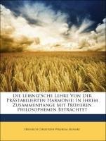 Die Leibniz'Sche Lehre Von Der Prästabilierten Harmonie: In Ihrem Zusammenhange Mit Früheren Philosophemen Betrachtet (German Edition) pdf epub