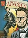 img - for El asesinato de Abraham Lincoln (Historia Gr ficas) (Spanish Edition) book / textbook / text book