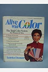 Alive With Color: The Total Color System for Women and Men Hardcover