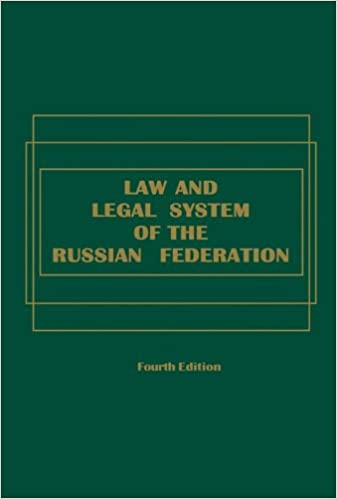 Law and Legal System of the Russian Federation - Fourth Edition