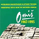 Traditional Vocal Music of Southern Croatia 1967-1995