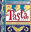 The Pasta Book: Recipes in the Italian Tradition