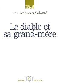 Le Diable et sa grand-mère par Lou Andreas-Salomé