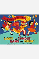 Light the Candle! Bang the Drum!: A Book of Holidays from Around the World Hardcover