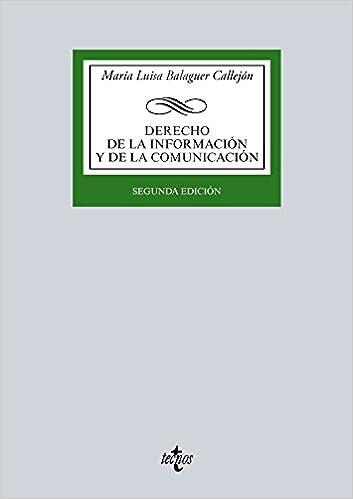 Derecho De La Información Y De La Comunicación por María Luisa Balaguer Callejón epub