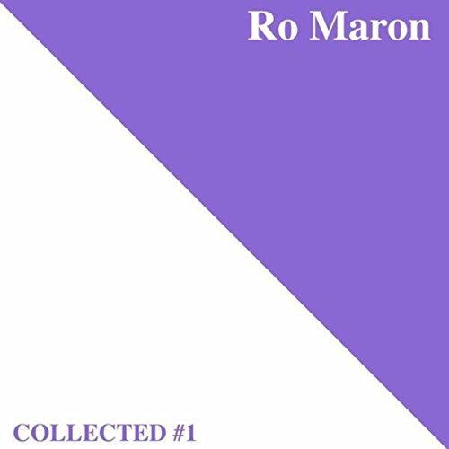 Ro Maron | Collected #1 (Maron Ro)