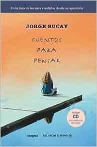 Cuentos para pensar (Libro +CD) (Spanish Edition): Jorge