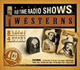 Westerns: Old Time Radio Shows (Orginal Radio Broadcasts)