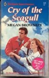 Cry of the Seagull, Megan Brownley, 0373705018