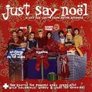 Music : Just Say Noel